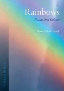 Rainbows : Nature and Culture, Paperback Book