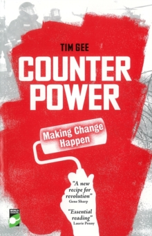 Counterpower : Making Change Happen, Paperback / softback Book
