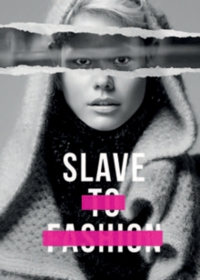 Slave to Fashion, Paperback / softback Book