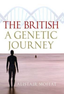 The British : A Genetic Journey, Hardback Book