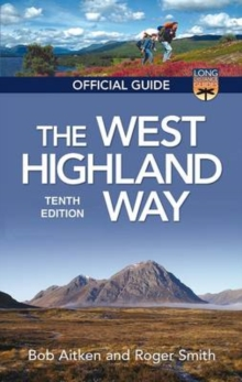 The West Highland Way : The Official Guide, Paperback Book