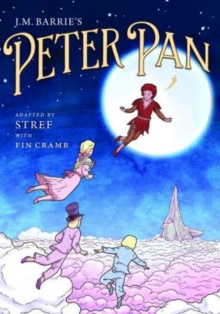J.M. Barrie's Peter Pan : The Graphic Novel, Paperback / softback Book
