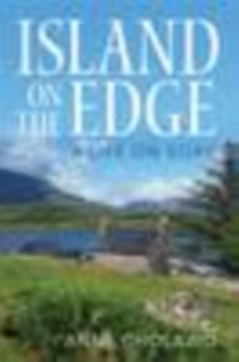 Island on the Edge : A Life on Soay, Paperback Book