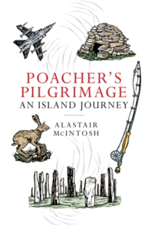 Poachers' Pilgrimage : An Island Journey, Hardback Book