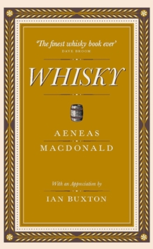 Whisky : The First Definitive Book on Whisky, Hardback Book