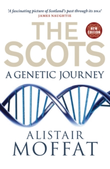 The Scots : A Genetic Journey, Paperback Book