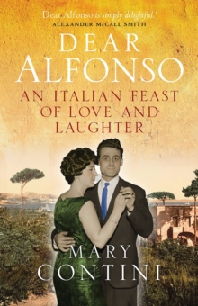 Dear Alfonso : An Italian Feast of Love and Laughter, Paperback / softback Book