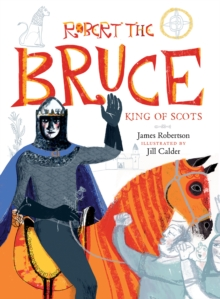 Robert the Bruce : King of Scots, Paperback / softback Book