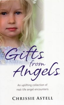 Gifts from the Angels, Paperback Book