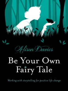 Be Your Own Fairy Tale, Hardback Book