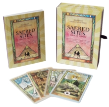 Sacred Sites Oracle Cards: Harness our Earth's Spiritual Energy to Heal : Harness our Earth's Spiritual Energy to Heal your past, Transform your Present and Shape your Future, Paperback / softback Book