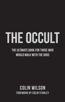 Occult : The Ultimate Book for Those Who Would Walk with the Gods, Paperback Book