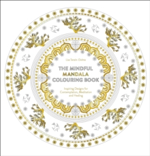 The Mindful Mandala Colouring Book, Paperback Book