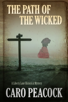 The Path of the Wicked, Hardback Book