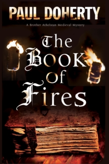 The Book of Fires : A Medieval Mystery, Hardback Book