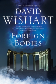 Foreign Bodies : A Mystery Set in Ancient Rome, Hardback Book