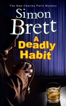 A Deadly Habit : A theatrical mystery, Hardback Book