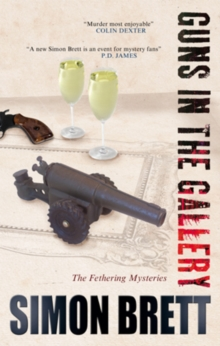 Guns In The Gallery : The Fethering Mysteries, Paperback Book