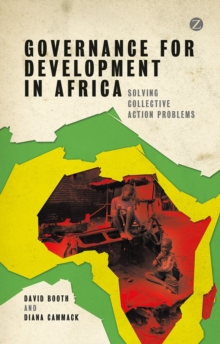 Governance for Development in Africa : Solving Collective Action Problems, Paperback / softback Book
