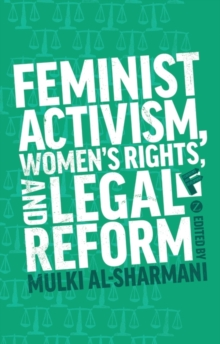 Feminist Activism, Women's Rights, and Legal Reform, Paperback / softback Book