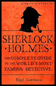 A Brief History of Sherlock Holmes, Paperback / softback Book