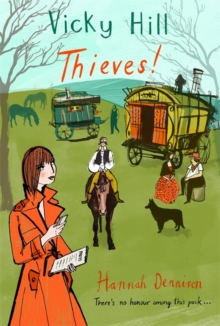 Vicky Hill: Thieves!, Paperback Book