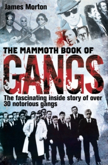 The Mammoth Book of Gangs, Paperback Book
