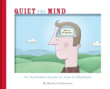 Quiet the Mind, Paperback Book