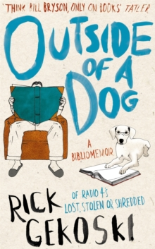 Outside of a Dog : A Bibliomemoir, Paperback Book