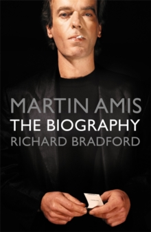 Martin Amis : The Biography, Paperback / softback Book