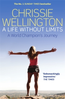 A Life Without Limits : A World Champion's Journey, Paperback Book