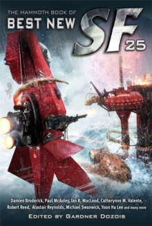 The Mammoth Book of Best New SF 25, Paperback Book