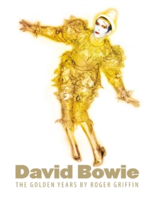David Bowie: The Golden Years, Hardback Book