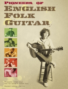 Pioneers of English Folk Guitar, Paperback / softback Book