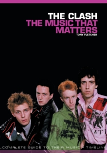 The Clash: The Music That Matters, Paperback / softback Book