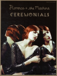 Florence The Machine : Ceremonials, Paperback Book