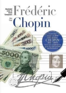 New Illustrated Lives of Great Composers: Chopin, Paperback Book