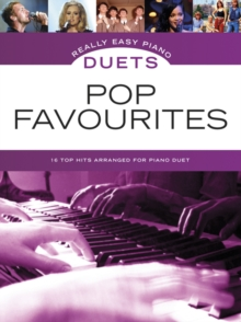 Really Easy Piano Duets : Pop Favourites, Book Book