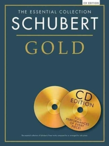 The Essential Collection : Schubert Gold (CD Edition), Paperback / softback Book