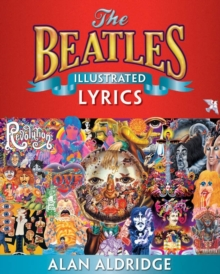 The Beatles Illustrated Lyrics, Paperback Book