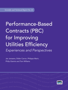 Performance-Based Contracts (PBC) for Improving Utilities Efficiency, Paperback / softback Book