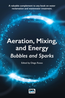 Aeration, Mixing, and Energy : Bubbles and Sparks, Paperback / softback Book