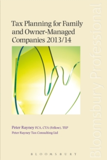 Tax Planning for Family and Owner-Managed Companies 2013/14, Paperback / softback Book