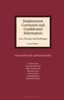 Employment Covenants and Confidential Information: Law, Practice and Technique, Hardback Book