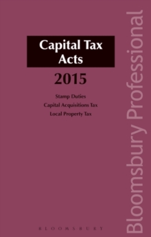 Capital Tax Acts 2015, Paperback Book
