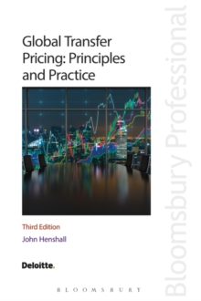 Global Transfer Pricing: Principles and Practice, Paperback / softback Book