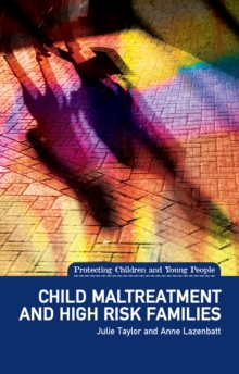 Child Maltreatment and High Risk Families, Paperback / softback Book