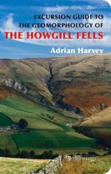 An Excursion Guide to the Geomorphology of the Howgill Fells, Paperback / softback Book