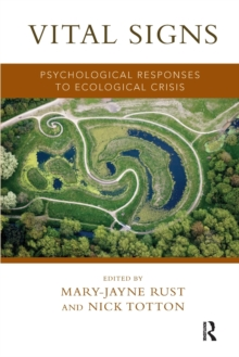 Vital Signs : Psychological Responses to Ecological Crisis, Paperback / softback Book