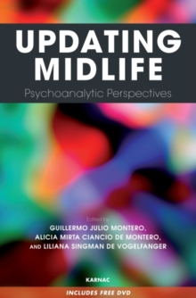 Updating Midlife : Psychoanalytic Perspectives, Paperback / softback Book